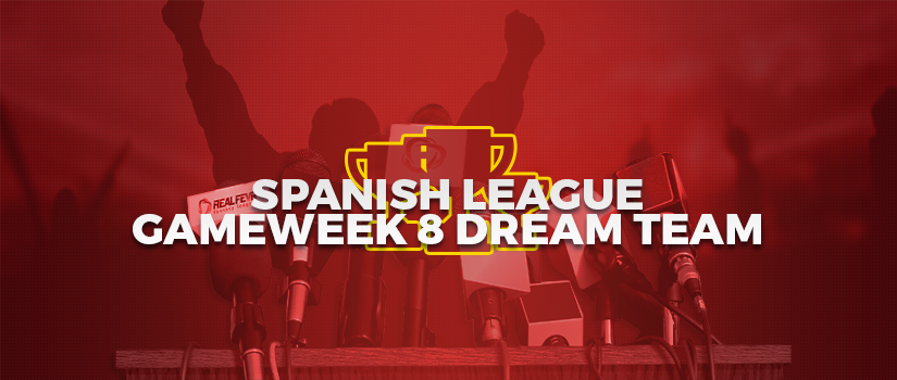 Spanish League Gameweek 8 Dream Team