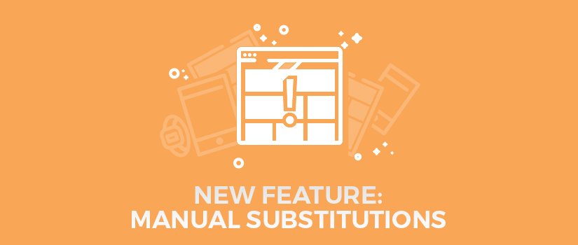 New Feature: Manual Substitutions